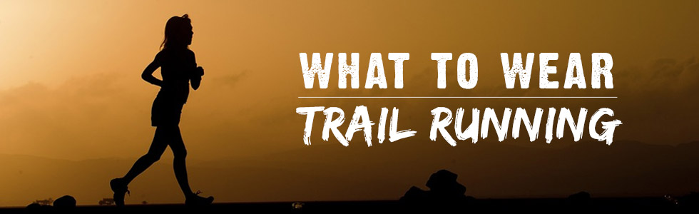 What to wear trail running / The best clothing and kit for trail running / Tiso blog, expert outdoor advice